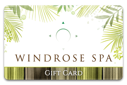 Windrose Spa Physical Gift Card